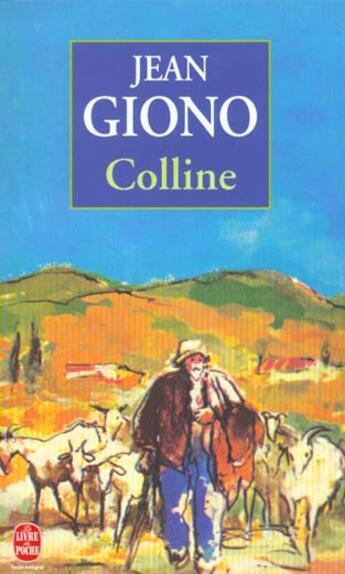 Couverture du livre « Colline » de Jean Giono aux éditions Lgf