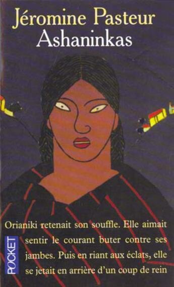 Couverture du livre « Ashaninkas » de Jeromine Pasteur aux éditions Pocket