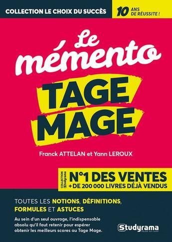 Couverture du livre « Le mémento Tage Mage ; toutes les notions, définitions, formules et astuces » de Franck Attelan et Yann Leroux aux éditions Studyrama