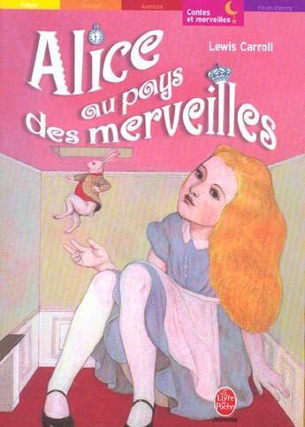 Couverture du livre « Alice au pays des merveilles » de Lewis Carroll aux éditions Hachette Jeunesse