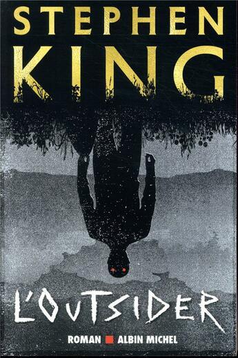 Couverture du livre « L'outsider » de Stephen King aux éditions Albin Michel