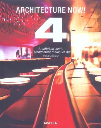 Couverture du livre « Architecture now t.4 » de Philip Jodidio aux éditions Taschen