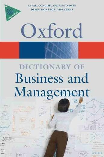 Couverture du livre « A DICTIONARY OF BUSINESS AND MANAGEMENT » de Collectif aux éditions Oxford University Press