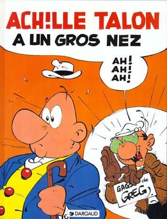 Couverture du livre « Achille Talon T.30 ; Achille Talon a un gros nez » de Greg aux éditions Dargaud