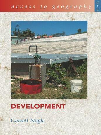 Couverture du livre « Access to Geography: Development » de Nagle Garrett aux éditions Hodder Education Digital