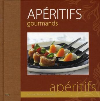 Couverture du livre « Apéritifs gourmands » de Chavanne-P aux éditions City