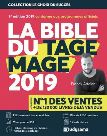 Couverture du livre « La bible du TAGE MAGE (édition 2019) » de Franck Attelan aux éditions Studyrama