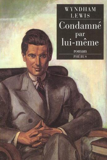 Couverture du livre « Condamne par lui-meme » de Lewis Wyndham aux éditions Phebus