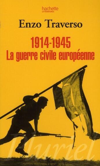 Couverture du livre « 1914-1945 ; la guerre civile européenne » de Enzo Traverso aux éditions Pluriel