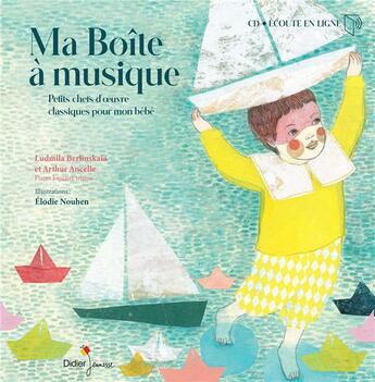 Couverture du livre « Ma boite a musique » de Ancelle/Berlinskaia aux éditions Didier Jeunesse
