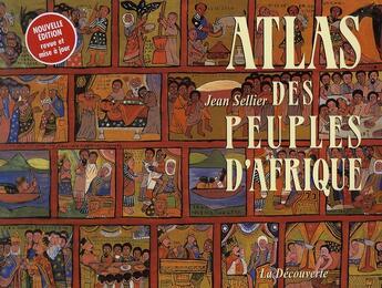 Couverture du livre « Atlas des peuples d'Afrique » de Jean Sellier aux éditions La Decouverte