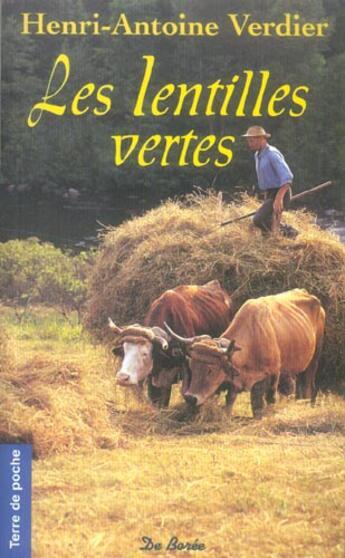 Couverture du livre « Les lentilles vertes » de Henri-Antoine Verdier aux éditions De Boree