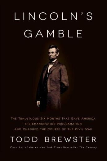 Couverture du livre « Lincoln's Gamble » de Brewster Todd aux éditions Scribner