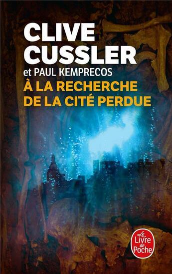 Couverture du livre « À la recherche de la cité perdue » de Cussler-C aux éditions Lgf