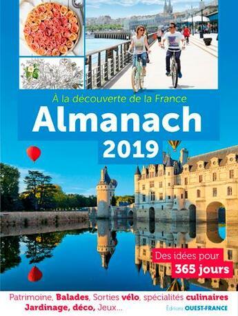Couverture du livre « Almanach 2019, à la découverte de la France » de Collectif aux éditions Ouest France