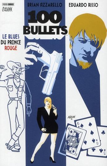 Couverture du livre « 100 bullets t.5 ; le blues du prince rouge » de Brian Azzarello et Eduardo Risso aux éditions Panini