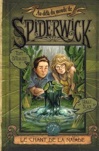 Couverture du livre « Au-delà du monde de Spiderwick t.1 ; le chant de la naïade » de Tony Diterlizzi aux éditions Pocket Jeunesse