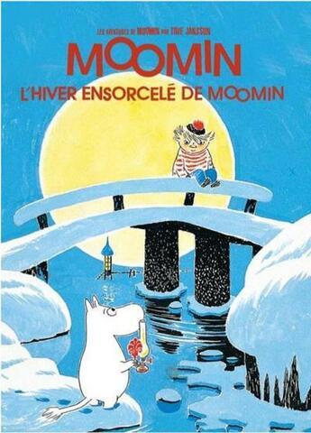 Couverture du livre « Les aventures de Moomin ; l'hiver ensorcelé de Moomin » de Tove Jansson aux éditions Le Lezard Noir