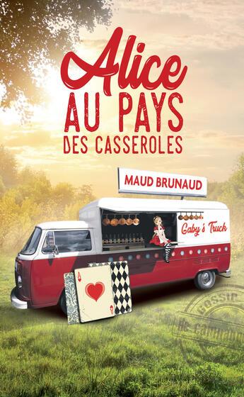 Couverture du livre « Alice au pays des casseroles » de Maud Brunaud aux éditions Marivole Editions