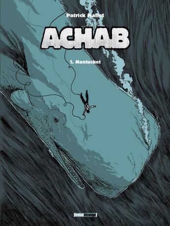 Couverture du livre « Achab t.1 ; Nantucket » de Patrick Mallet aux éditions Glenat