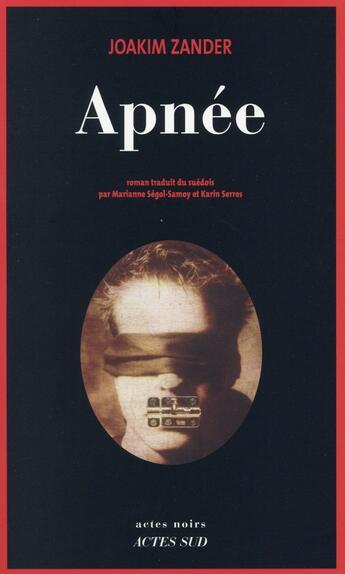 Couverture du livre « Apnée » de Joakim Zander aux éditions Actes Sud