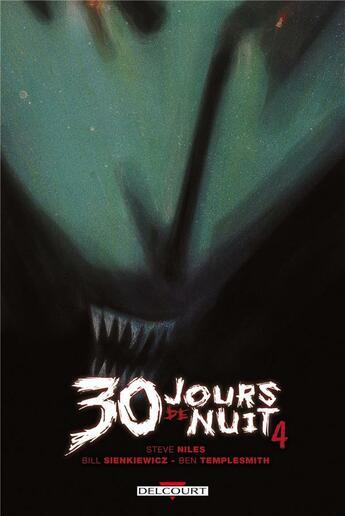 Couverture du livre « 30 jours de nuit t.4 ; au-delà de Barrow » de Steve Niles aux éditions Delcourt