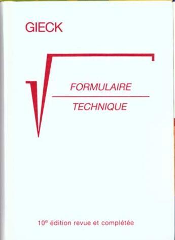 Couverture du livre « Formulaire Technique » de Gieck aux éditions Dunod
