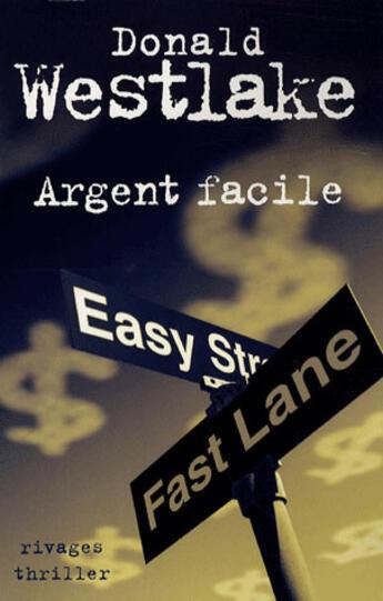 Couverture du livre « Argent facile » de Donald Westlake aux éditions Rivages