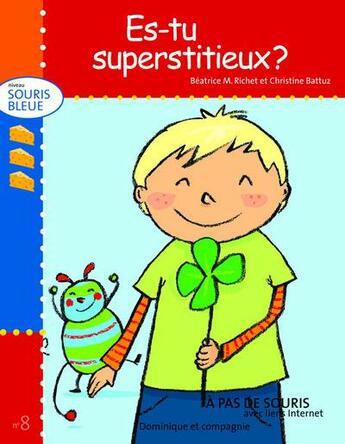 Couverture du livre « Es-tu superstitieux ? » de Beatrice M. Richet aux éditions Dominique Et Compagnie