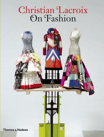 Couverture du livre « Christian lacroix on fashion (hardback) » de Patrick Mauries aux éditions Thames & Hudson