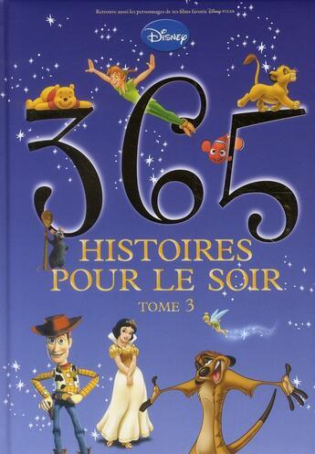 Couverture du livre « 365 histoires pour le soir t.3 » de Collectif aux éditions Disney Hachette