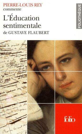 Couverture du livre « Education sentimentale de flaubert » de Pierre-Louis Rey aux éditions Gallimard