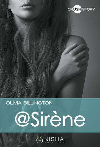 Couverture du livre « @Sirène » de Olivia Billington aux éditions Nisha