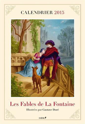 Couverture du livre « Calendrier 2015 ; les fables de La Fontaine illustrées par Gustave Doré » de Collectif aux éditions Chene