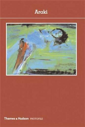 Couverture du livre « Araki (photofile) » de Araki/Jouffroy Alain aux éditions Thames & Hudson