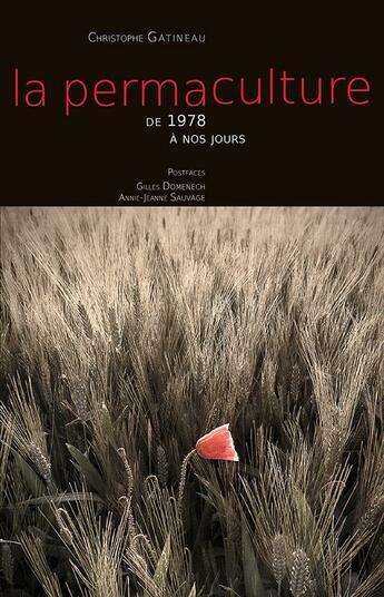 Couverture du livre « La permaculture t.2 ; de 1978 à nos jours » de Christophe Gatineau aux éditions Editions Du Sable Fin