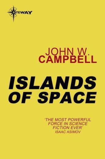 Couverture du livre « Islands of space » de John Wood Campbell aux éditions