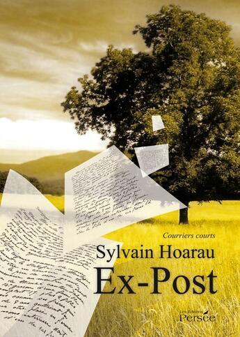 Couverture du livre « Ex-post ; courriers courts » de Sylvain Hoarau aux éditions Persee
