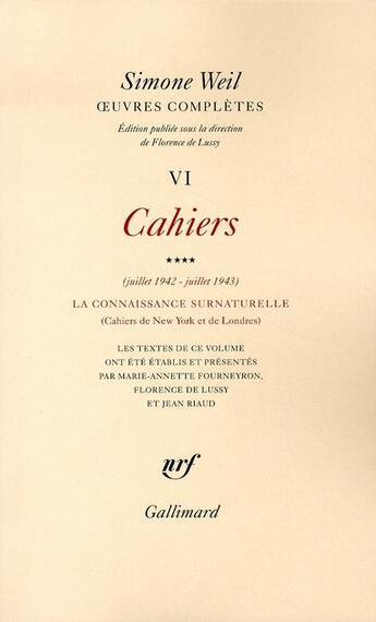 Couverture du livre « Cahiers t.4 ; la connaissance surnaturelle » de Simone Weil aux éditions Gallimard