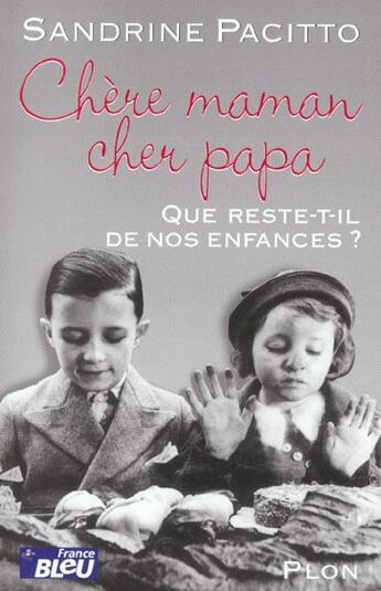 Couverture du livre « Chere Maman Cher Papa » de Sandrine Pacitto aux éditions Plon