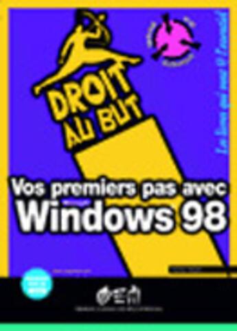Couverture du livre « 1ers Pas Avec Windows 98 » de Amati aux éditions Eyrolles