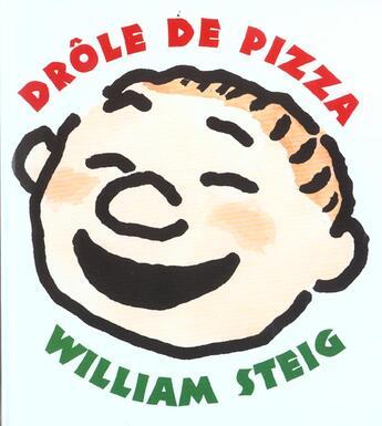 Couverture du livre « Drôle de pizza » de William Steig aux éditions Kaleidoscope