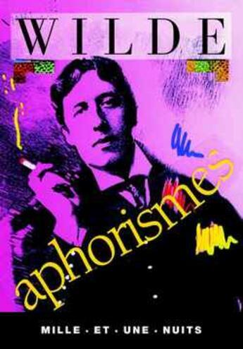 Couverture du livre « Aphorismes » de Oscar Wilde aux éditions Mille Et Une Nuits