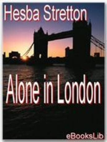 Couverture du livre « Alone in London » de Hesba Stretton aux éditions Ebookslib