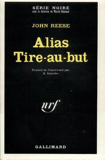 Couverture du livre « Alias tire-au-but » de Reese John aux éditions Gallimard