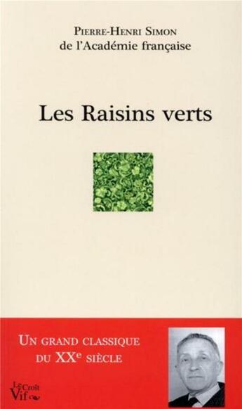 Couverture du livre « Les raisins verts » de Pierre-Henri Simon aux éditions Les Indes Savantes