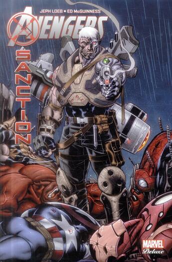 Couverture du livre « Avengers ; X-sanction » de Jeph Loeb et Ed Mcguinness aux éditions Panini
