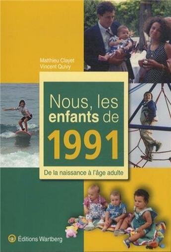 Couverture du livre « 1991 » de Vincent Quivy et Matthieu Clayet aux éditions Wartberg