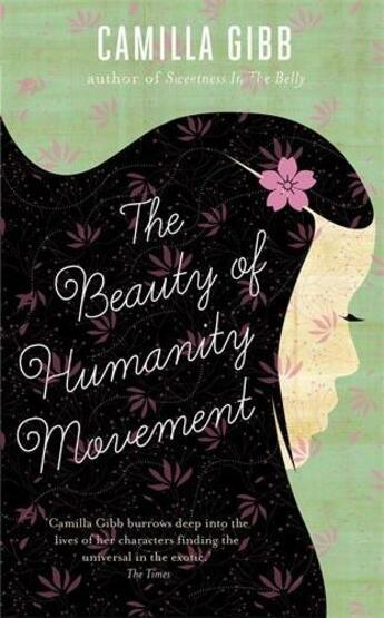 Couverture du livre « The Beauty of Humanity Movement » de Camilla Gibb aux éditions Atlantic Books Digital