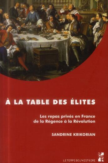 Couverture du livre « A la table des elites » de Krikorian S aux éditions Pu De Provence